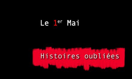 Histoires oubliées 5 : Le 1er Mai