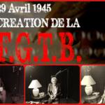 29 Avril 1945 : Création de la FGTB