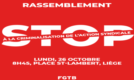 Stop à la criminalisation de l'action syndicale !