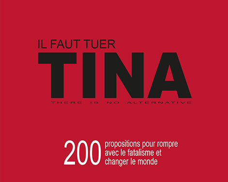 Il faut tuer TINA (Olivier Bonfond)